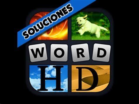 4 imagenes y una palabras 4 fotos 1 palabra respuestas de 5 letras hd youtube