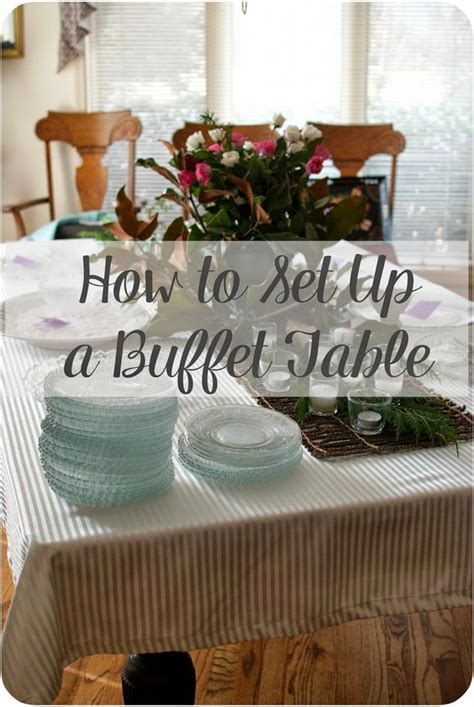 how to set up a buffet table a few simple tips to