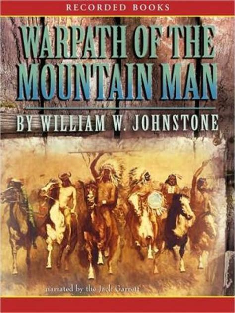 mountain books listen to warpath of the mountain by william johnstone