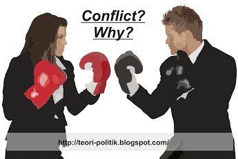 pengertian konflik  konflik politik teori politik