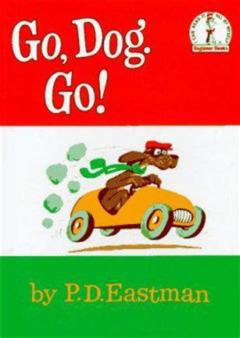libro go dog go big go dog go a big blog party steph s scribe s 1st anniversary party paperblog