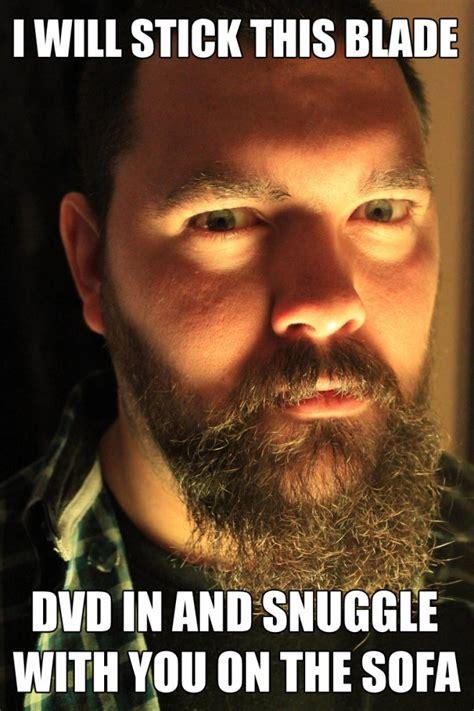Bearded Guy Meme - bearded well intended psycho looking dating guy