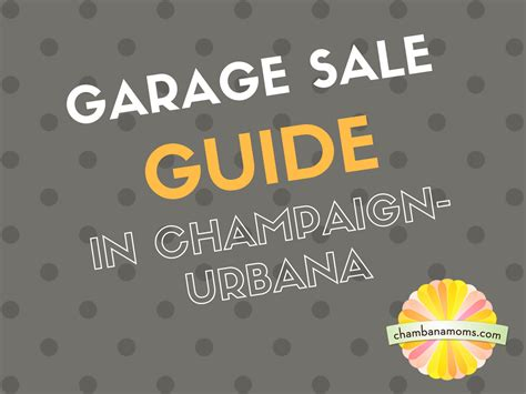 Garage Sales Urbana Il Chaign Urbana Garage Sale Guide Chambanamoms