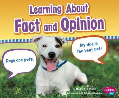 fact and opinion picture books learning about fact and opinion by martha e rustad 978