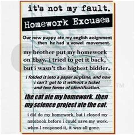 Excuse Letter Not Doing Homework Excuses For Not Doing Your Homework On