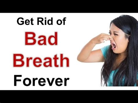 how to get rid of bad odor in house how to get rid of bad breath once for all home remedies