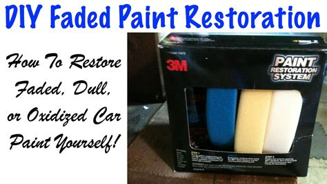 diy how to restore faded and oxidized car paint 3m paint restoration system