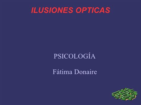 ilusiones opticas powerpoint ilusiones opticas