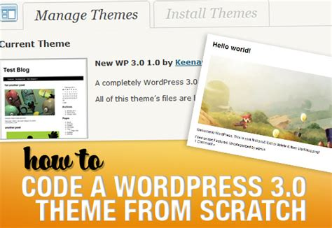 how to create wordpress themes from scratch part 1 how to code a wordpress 3 0 theme from scratchonextrapixel