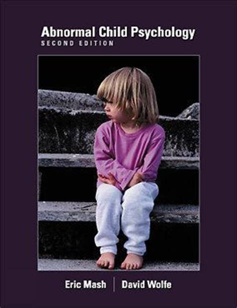 abnormal child psychology mindtap course list books bol abnormal child psychology eric j mash david