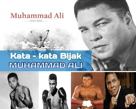 kata kata mutiara  bijak terbaik  muhammad ali