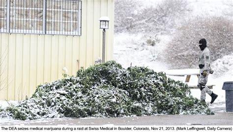 Colorado Warrants Search Directory Breaking Federal Agents Raid Marijuana Facilities In Colorado