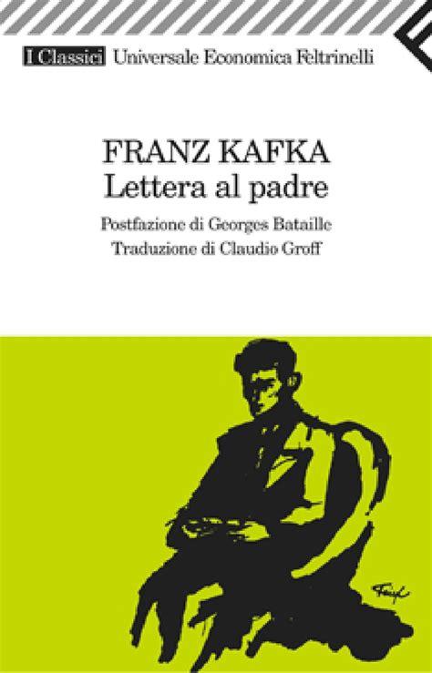 lettere al leggeremania lettera al padre di franz kafka