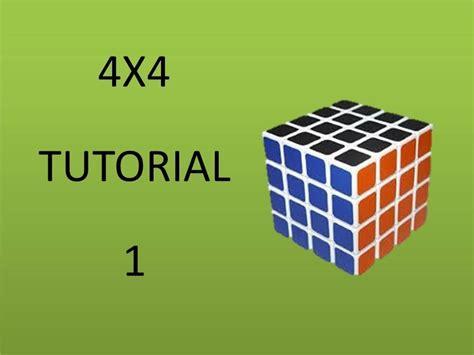 tutorial resolver cubo rubik 4x4 como armar el cubo de rubik 4x4 parte 1 youtube