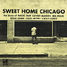 Sweet Home Chicago by V A Sweet Home Chicago