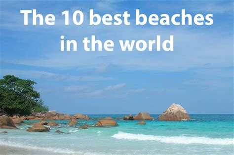 best beaches in world top 10 beaches in the uk and in the world wales
