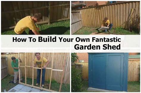 build   fantastic garden shed
