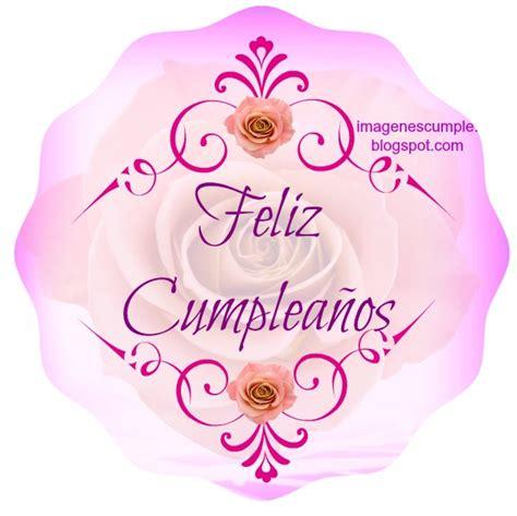 imagenes de feliz cumpleaños para mujer bella tarjeta de feliz cumplea 241 os im 225 genes de cumplea 241 os