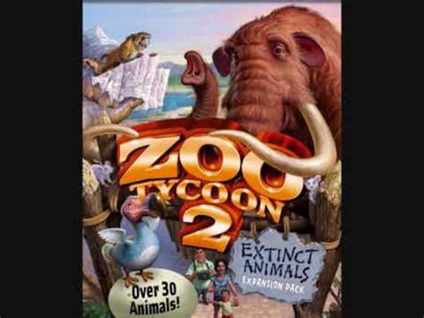 theme music to zoo time zoo tycoon 2 music extinct animals theme youtube