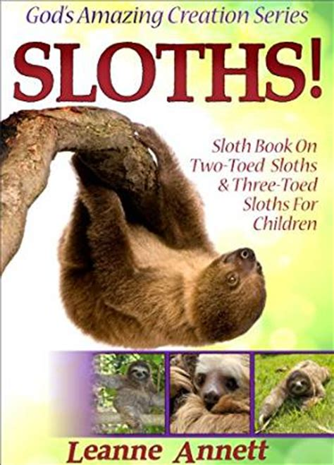 be a sloth ebook sloths sloth book on two toed sloths three toed sloths