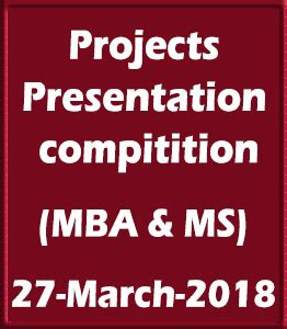 Mba Competitions 2018 by Projects Presentation Competition Of Central