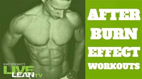 afterburn effect workouts live lean tv