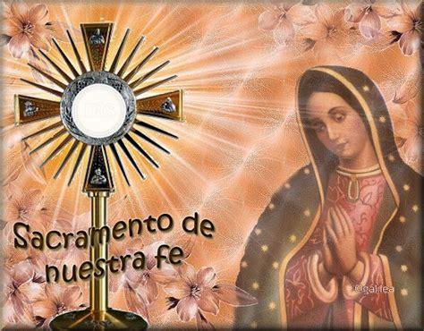 imagenes de jesus sacramentado 17 best images about santa virgen mar 237 a on pinterest 13