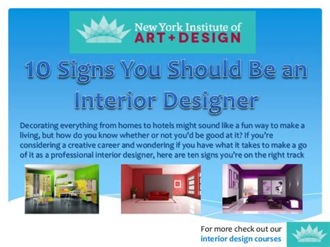 how to become an interior design nyiad interior design 10 signs you should be an interior