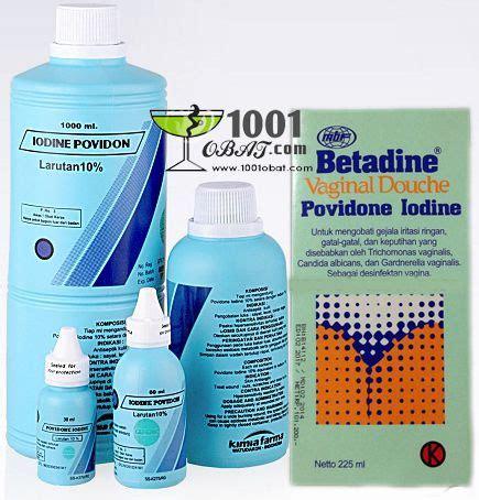 Salep Betadine povidone iodine daftar nama obat dan fungsinya serta