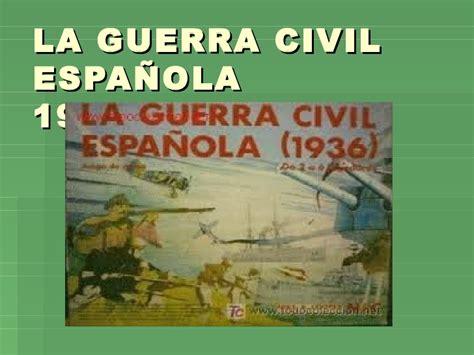 la guerra civil espaola 8499926037 la guerra civil espa 241 ola 1936 1939