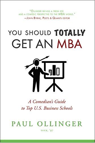 When Are You To Get An Mba by Read Book You Should Totally Get An Mba A Comedian S