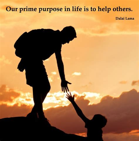 helping others quotes quot our prime purpose in is to help others quot repinned by