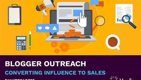 blogger outreach blogger outreach converting influence to sales vuelio