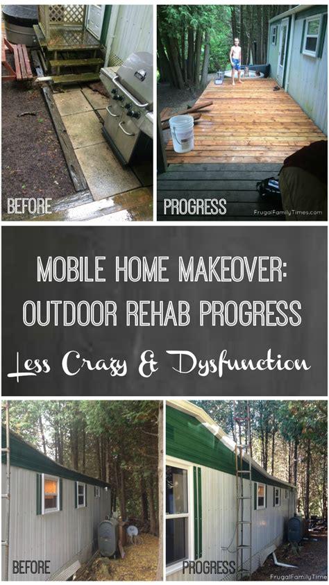 mobile home makeover outdoor rehab progress  crazy