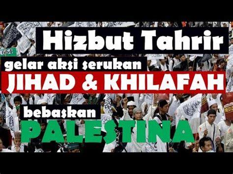 bebaskan palestine hizbut tahrir gelar aksi serukan jihad khilafah untuk