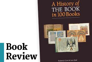 the history of the book in 100 books the complete story from to e book books book review a history of the book in 100 books by