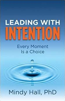 grounded leading your with intention books leading with intention every moment is a choice by