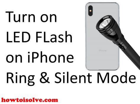 turn  led flash  alerts  iphone xs max