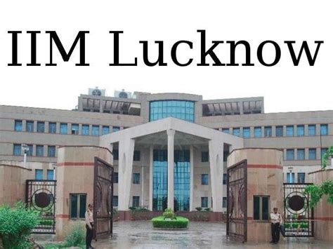 Lucknow Mba by Iim Lucknow Offers Executive Fellow Programme In