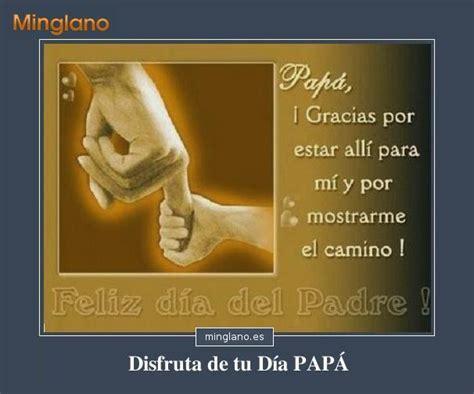 imagenes con frases x el dia del padre imagenes para el dia del padre con frases frases de amor