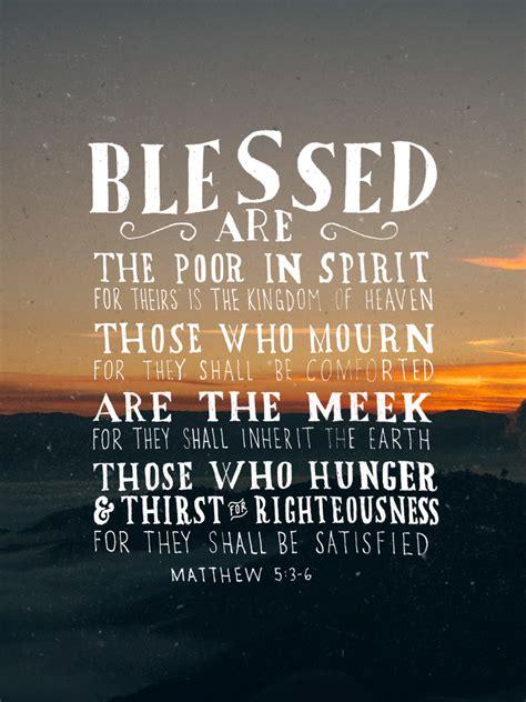 matthew 5 3 verse of matthew 5 3 6 the verses project