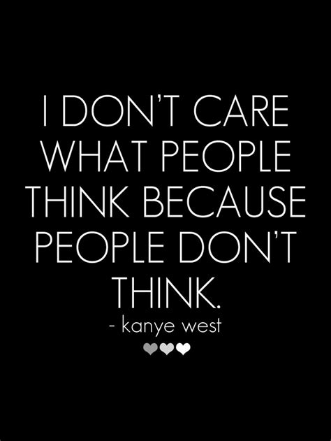 i dont care mp3 quot i don t care what people think because people don t think