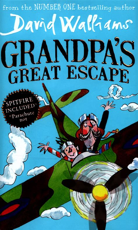 0008183422 grandpa s great escape grandpa s great escape by walliams david 9780007494019