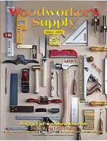 woodworkers supply catalog woodworkers supply woodworking power tools wood projects