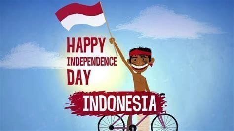 s day indonesia kumpulan gambar ucapan kemerdekaan ri 17 agustus 2018 2019