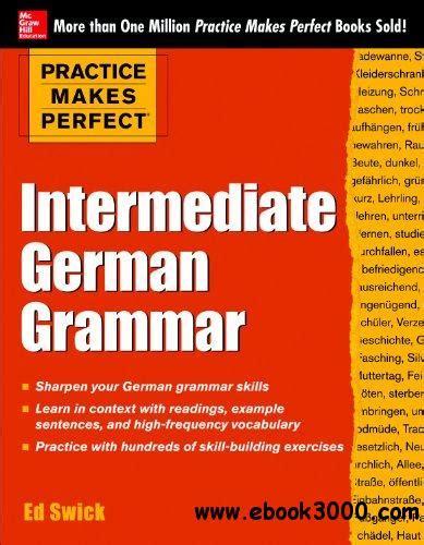 practising german grammar 1444120174 practice makes perfect intermediate german grammar free ebooks download