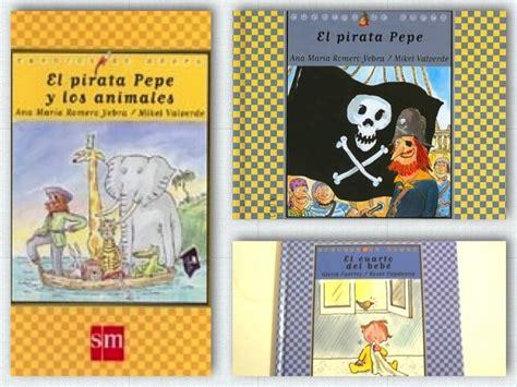libro el pirata pepe y pack el pirata pepe y con homenaje a gloria fuertes en su centenario
