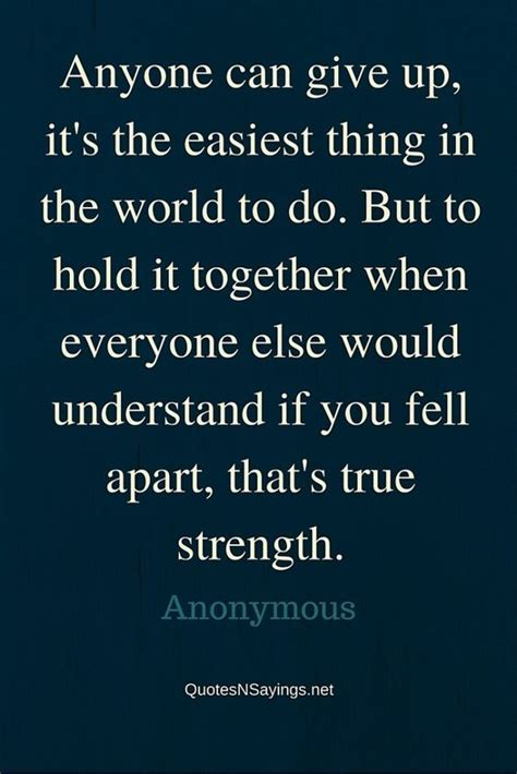 to the struggling to hold sh t together books 25 quotes about strength quotes words sayings