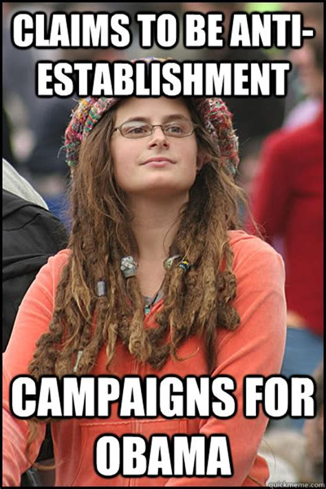 Claims To Be The Anti by Claims To Be Anti Establishment Caigns For Obama
