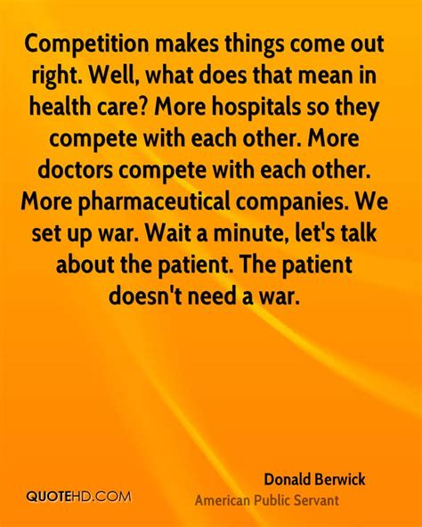 what does comfort care mean in the hospital donald berwick health quotes quotehd
